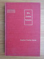 Stephen Fischer-Galati - Twentieth century Rumania
