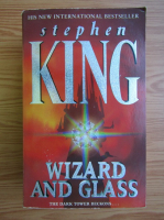 Stephen King - The dark tower. Wizard and glass