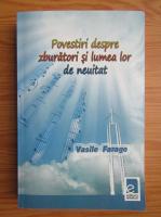 Vasile Farago - Povestiri despre zburatori si lumea lor de neuitat