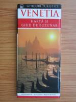 Venetia. Harta si ghid de buzunar