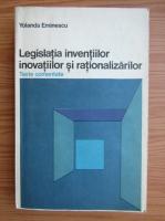 Yolanda Eminescu - Legislatia inventiilor, inovatiilor si rationalizarilor