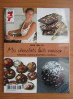 Anticariat: Anne Deblois - Mes chocolats faits maison!