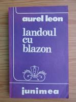 Aurel Leon - Landoul cu blazon