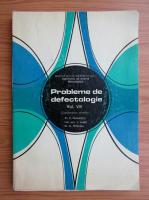 C. Paunescu - Probleme de defectologie (volumul 8)
