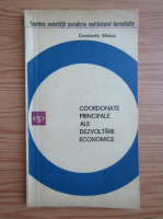 Anticariat: Constantin Moisuc - Coordonate principale ale dezvoltarii economice