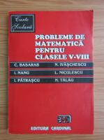 Anticariat: Dan Seclaman, Danut Dracea - Probleme de matematica pentru clasele V-VIII (1994)