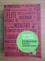Daron Acemoglu - De ce esueaza natiunile