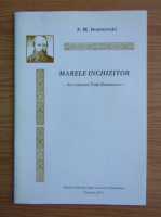 Dostoievski - Marele inchizitor