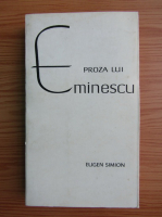 Anticariat: Eugen Simion - Proza lui Eminescu