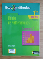 Exos and methodes. 1 er bac pro