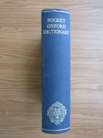 F. G. Fowler - The pocket Oxford dictionary of current English
