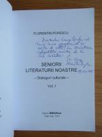 Anticariat: Florentin Popescu - Seniorii literaturii noastre, volumul 1. Dialoguri culturale (cu autograful autorului)