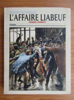 Anticariat: Frederic Lavignette - L'affaire Liabeuf. Histoires d'une vengeance