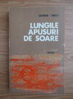 George Timcu - Lungile apusuri de soare