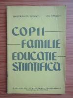Gheorghe Fleancu - Copii, familie, educatie stiintifica
