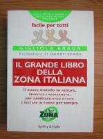 Gigliola Braga - Il grande libro della zona italiana