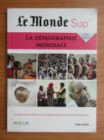 Gilles Pison - Le Monde Sup. La demographie mondiale