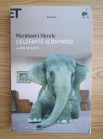 Haruki Murakami - L'elefante scomparso