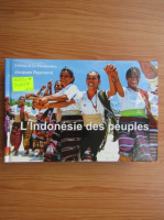Anticariat: Jacques Raymond - L'Indonesie des peuples