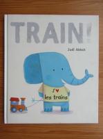 Anticariat: Judi Abbot - Train!