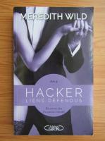 Anticariat: Meredith Wild - Hacker (volumul 4)