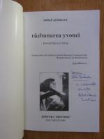 Anticariat: Mihail Gramescu - Razbunarea Yvonei (cu autograful autorului)