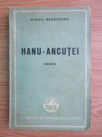 Anticariat: Mihail Sadoveanu - Hanul Ancutei (1947)