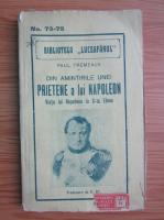 Anticariat: Paul Fremeaux - Din amintirile unei prietene a lui Napoleon (1914)