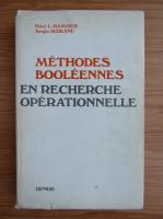 Anticariat: Peter L. Hammer - Methodes booleennes en recherche operationnelle