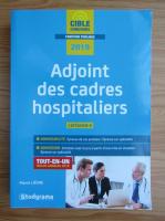 Anticariat: Pierre Lievre - Adjoint des cadres hospitaliers
