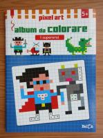 Anticariat: Pixel art. Album da colorare. I supereroi, 5+