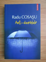 Anticariat: Radu Cosasu - Anti-damblale