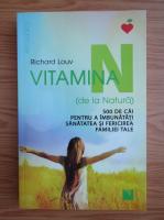 Anticariat: Richard Louv - Vitamina N