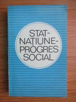 Stat. Natiune. Progres social