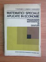Anticariat: T. Postelnicu - Matematici speciale aplicate in economie
