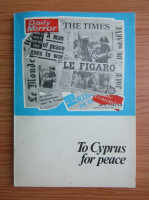 Anticariat: To Cyprus for peace