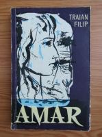Anticariat: Traian Filip - Amar
