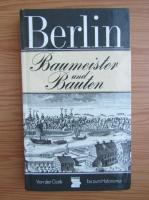 Uwe Kieling - Berlin. Baumeister und Bauten