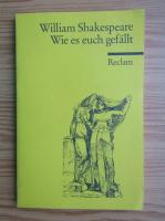 William Shakespeare - Wie es euch gefallt