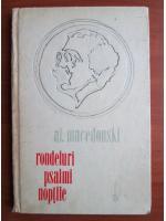 Al. Macedonski - Rondeluri. Psalmi. Noptile