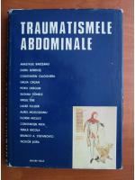 Anticariat: Anastasie Barzeanu, Doru Bordos - Traumatismele abdominale