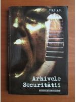 Anticariat: C.N.S.A.S. - Arhivele securitatii (volumul 1)