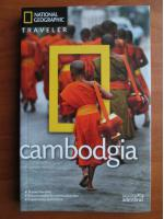 Cambodgia (colectia National Geographic Traveler, nr. 13)