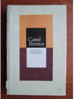 Anticariat: Camil Petrescu - Doctrina substantei (volumul 1)