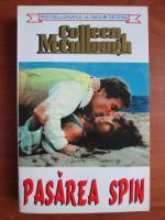 Colleen McCullough - Pasarea spin