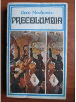 Anticariat: Darie Novaceanu - Precolumbia