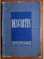 Anticariat: Descartes (colectia Texte Filozofice)