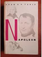 Anticariat: E. V. Tarle - Napoleon