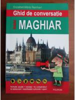 Erzsebet-Maria Reinhart - Ghid de conversatie roman-maghiar