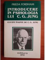 Anticariat: Frieda Fordham - Introducere in psihologia lui C. G. Jung